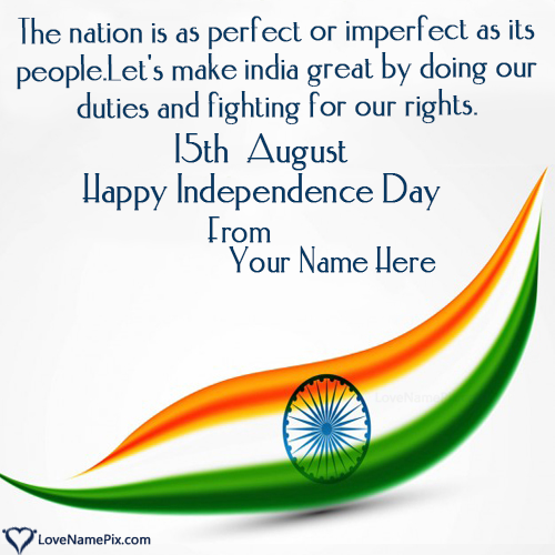 Write Name on 15th August Images Indian Independence Picture