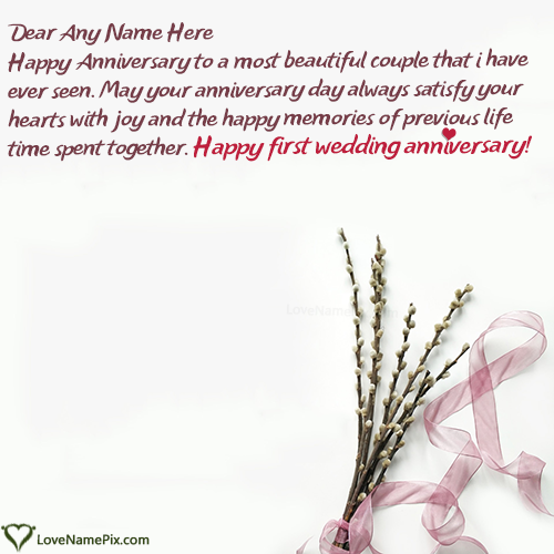 1st Wedding Anniversary Wishes For Sister With Name