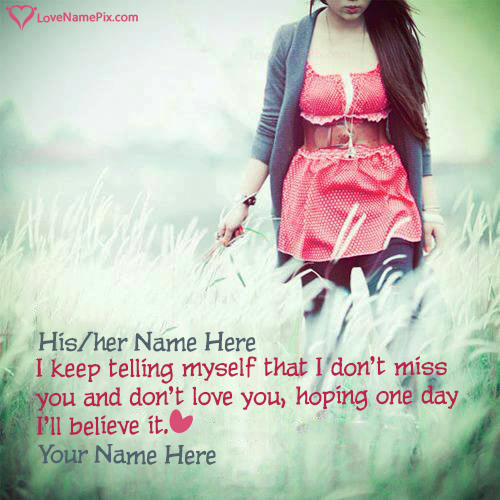Write Name on Alone Girl Miss You Quotes Picture
