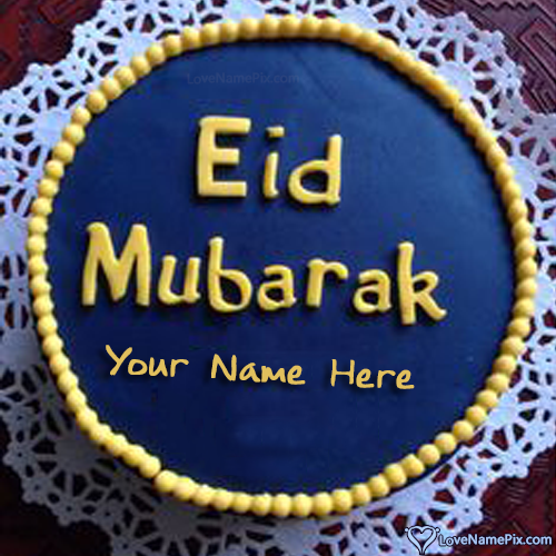 Write Name on Best Wishes Eid Cake Picture