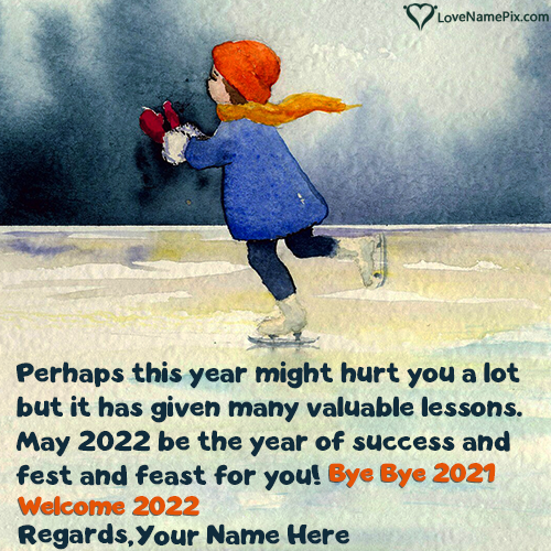Bye Bye 2021 Welcome 2022 Quotes With Name