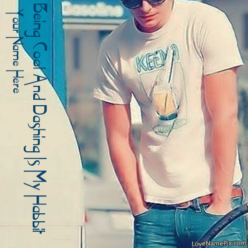 Write Name on Cool Dashing Boy Quotes Picture