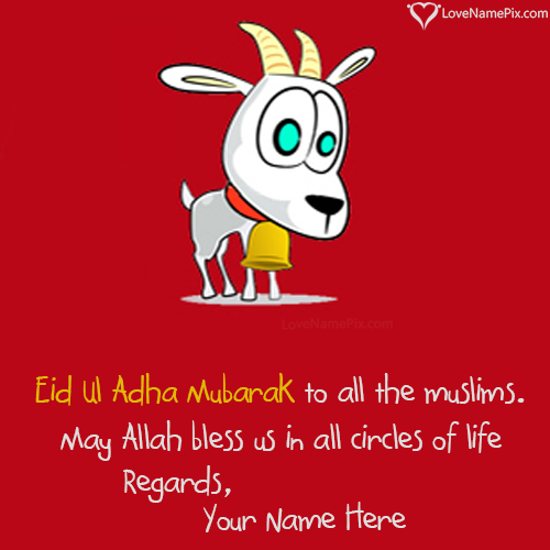 Write Name on Eid Ul Adha Greetings Messages Picture