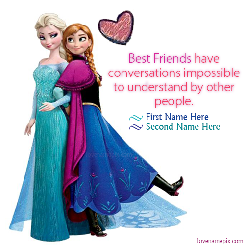Write Name on Elsa And Anna Friendship Picture