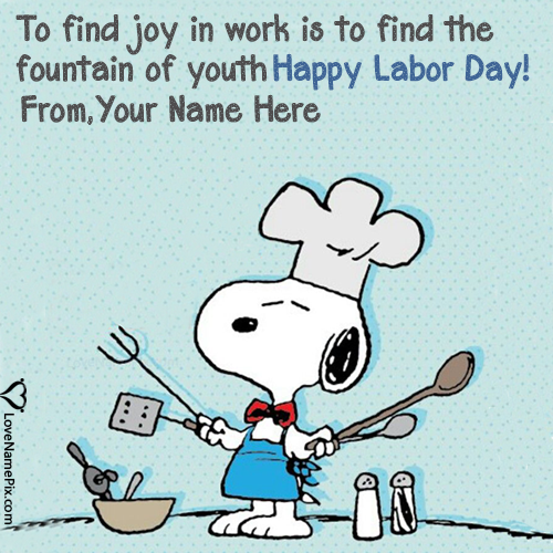 Write Name on Famous Labor Day Quotes Sayings Picture