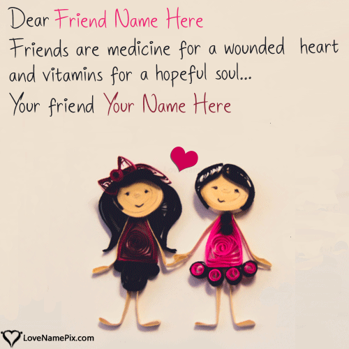 Write Name on Friends Images With Quotes Picture