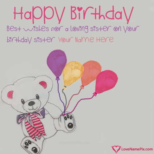 Happy Birthday Wishes For Sister With Name