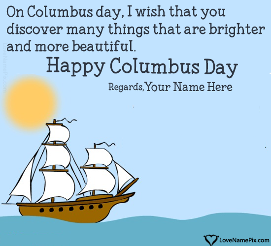 Write Name on Happy Columbus Day Wishes Picture