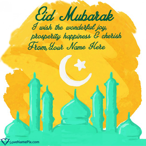 Write Name on Happy Eid Mubarak Wishes Quotes Picture