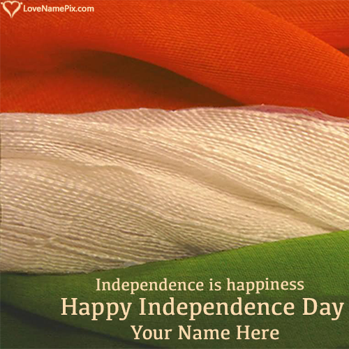 Write Name on Happy Independence Day Indian Flag Picture