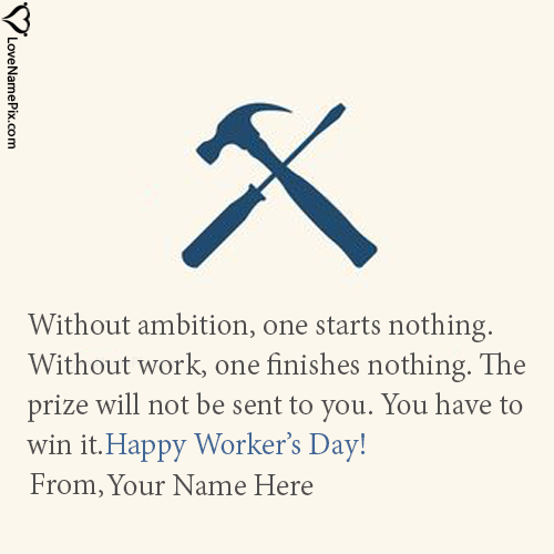 Write Name on Happy Workers Day Wishes Quotes Picture