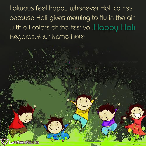 Write Name on Holi Wishes Quotes Images Picture