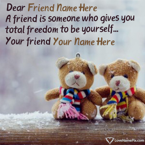 Write Name on Images Of Friendship Quotes Picture
