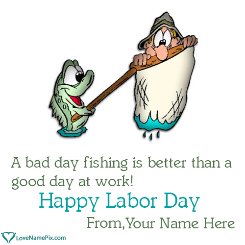 Write Name on Labor Day Quotes Funny Picture