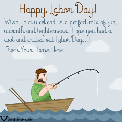 Write Name on Labor Day Weekend Wishes Picture