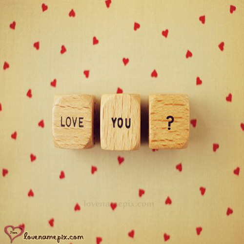 Write Name on Love You Blocks Picture