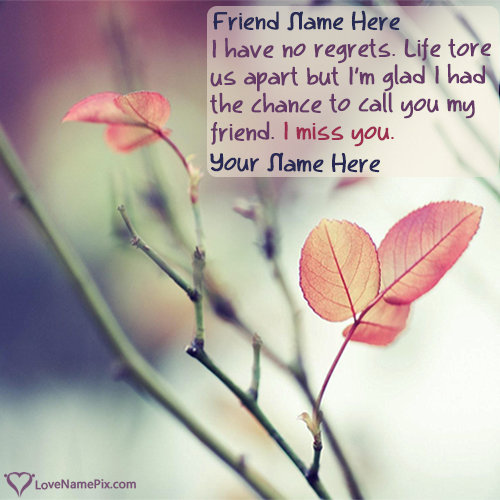 Write Name on Miss U Quotes For Friends Picture