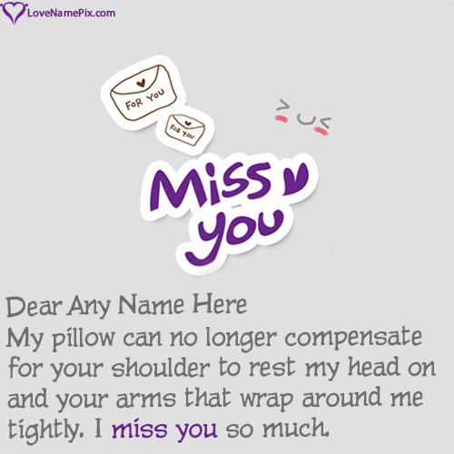 Write Name on Missing Husband Quotes Sayings Picture