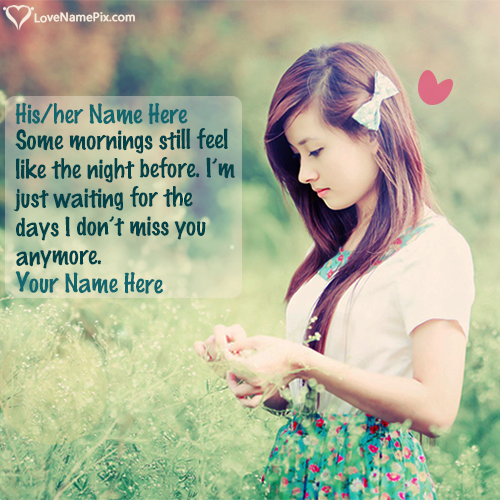 Write Name on Missing U Lonely Girl In Nature Picture