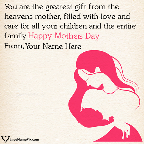 Write Name on Mothers Day Greetings Quotes Picture