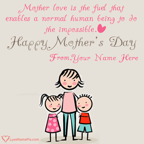 Write Name on Mothers Day Quotes Wishes Picture