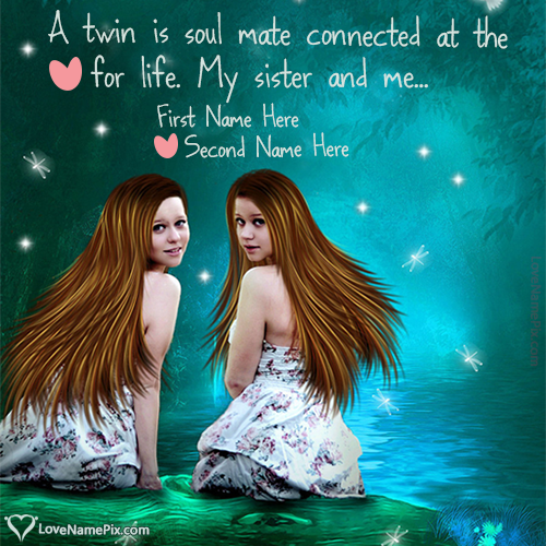 Write Name on Sweet Twin Sisters Quotes Picture