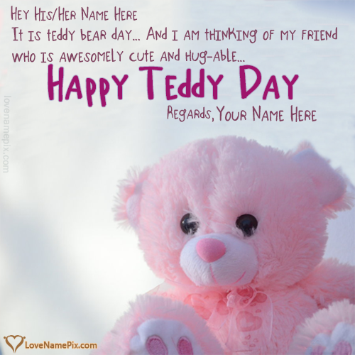Write Name on Teddy Bear Day Wishes For Friends Picture