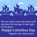 Write name on Columbus Sailed Ocean Blue Quotes Picture