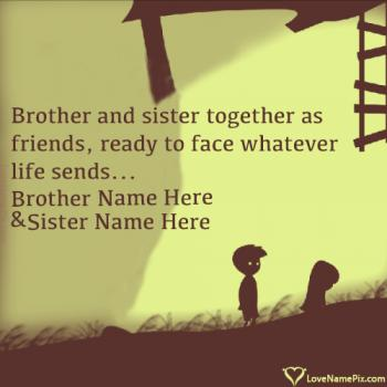 Write name on Big Brother Little Sister Friends love images