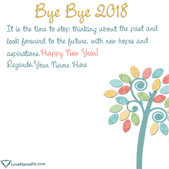 Bye Bye 2017 Wishes Quotes Name Picture