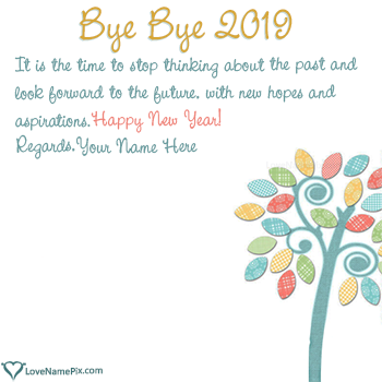 Bye Bye 2019 Wishes Quotes With Name