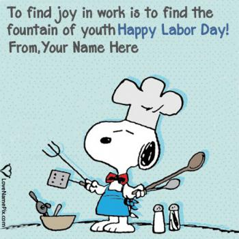 Write name on Famous Labor Day Quotes Sayings images
