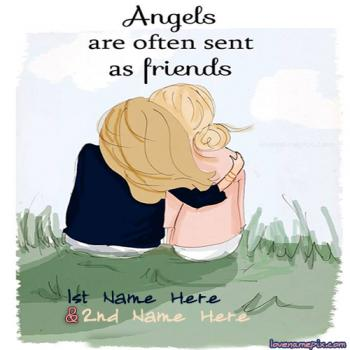 Write friend name on Friends Angels Girls images