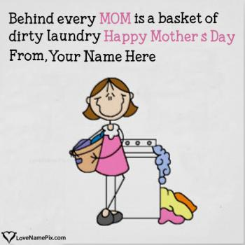 Write name on Funny Mothers Day Messages images