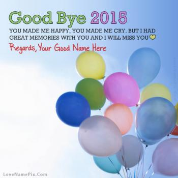 Good Bye 2015 Quotes Great Memories With Name