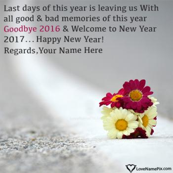 Good Bye 2016 Welcome 2017 Wishes Images With Name