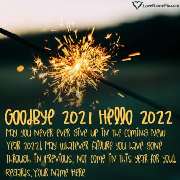 Goodbye 2021 Hello 2022 Quotes Wishes With Name