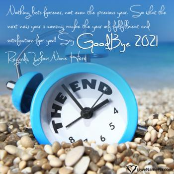 Goodbye 2021 Quotes Images With Name