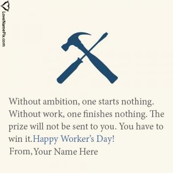 Write name on Happy Workers Day Wishes Quotes images