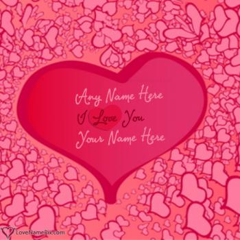 Write name on I Love You Heart Shape love images