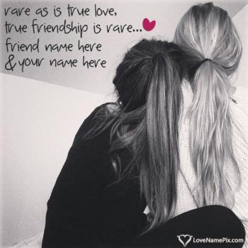 Write friend name on Images Of Friendship Forever images
