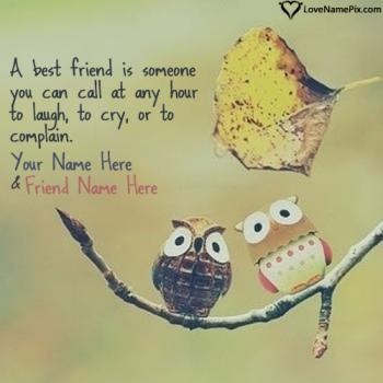 Write friend name on Inspirational Friendship Quotes images