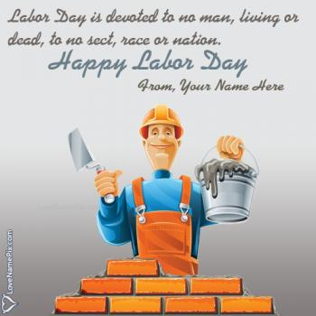 Write name on Labor Day Images And Quotes images