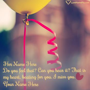 Write name on Missing You Quotes For Her love images