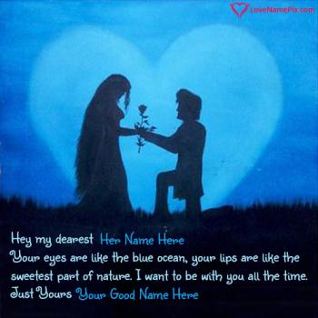 Write name on Propose Quotes For Girlfriend love images