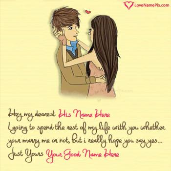 Write name on Proposing Quotes For Boyfriend love images