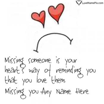 Write name on Quote On Missing Someone love images