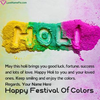 Special Holi Greeting Cards Making Name Picture