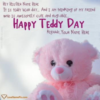 Teddy Bear Day Wishes For Friends With Name