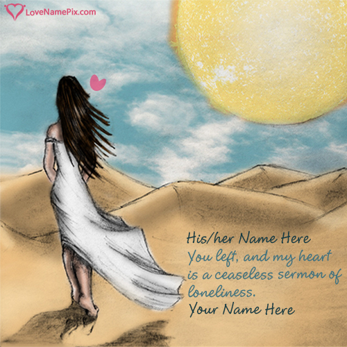 Write name on Alone Miss U Image Girl love quotes